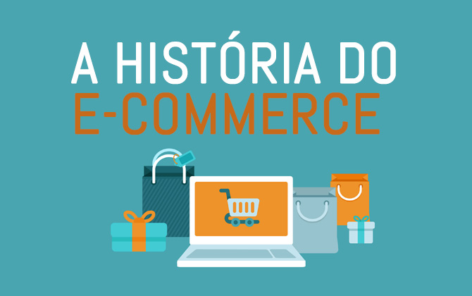 a-historia-do-e-commerce-loja-virtual