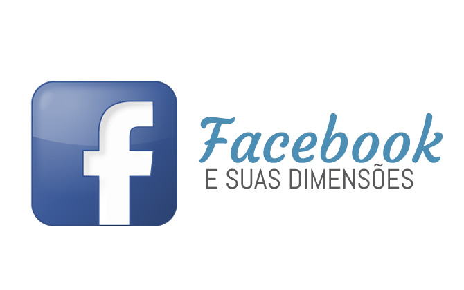 as-dimensoes-do-facebook