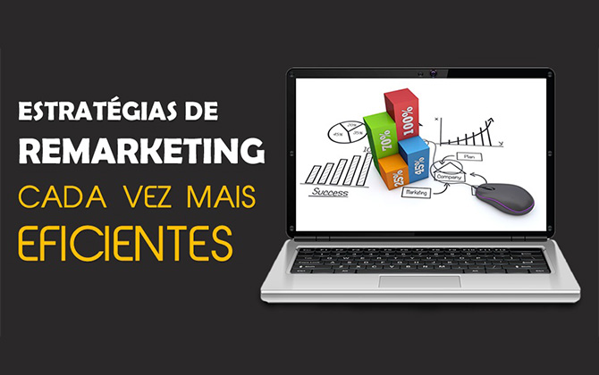estrategias-de-remarketing-cada-vez-mais-eficientes
